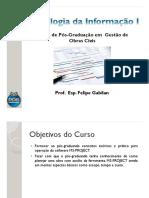 Tecnologia Da Informação I - MS PROJECT - Felipe Gabilan