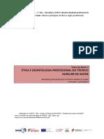 Etica e Bioetica na atividade do Tecnico Auxiliar de saude