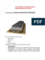 Functions and Testing of Various Pavement Components