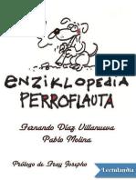 Enziklopedia Perroflauta - Fernando Diaz Villanueva