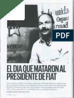 El Día Que Mataron Al Presidente de Fiat - Viva Clarín, 29 de Octubre de 2017