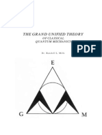 Grand Unified Theory of Classical Quantum Mechanics -- R. L. Mills (BlackLight Power, 2000)(T)(81
