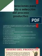 Consideraciones Para El Diseño o Selección Del Proceso