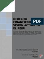 Libro Derecho Financiero en El Perú Una Visión Actual-Charles a. Sablich Huamani