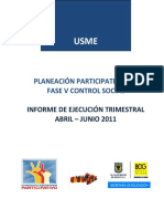 Informe Control Social II Trimestre 2011 Usme