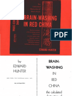 Brainwashing_In_Red_China-The_Calculated_Destruction_Of_Mens_Minds-Edward_Hunter-1951-341pgs-PSY.sml.pdf