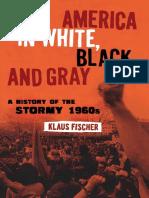 [Klaus_P._Fischer]_America_in_White,_Black,_and_Gr(b-ok.org).pdf