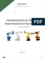 Programação de Células Robotizadas de Paletização