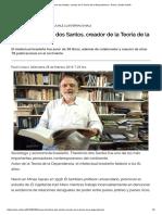 Muere Theotonio Dos Santos, Creador de La Teoría de La Dependencia « Diario y Radio Uchile