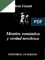 Girard Rene - Mentira Romantica Y Verdad Novelesca (ENTERO.para LA CURSADA ES SOLO C.6)