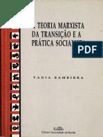 Vânia Bambirra - A teoria marxista da transição e a prática socialista.pdf