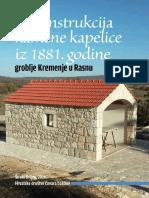 Ivan Dugandžić, Rekonstrukcija Kamene Kapelice Iz 1881. Godine. Rasno, 2016.
