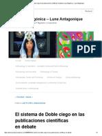El Sistema de Doble Ciego en Las Publicaciones Científicas en Debate _ Luna Antagónica - Lune Antagonique