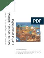 Nelson Tomelin Jr - Cultura, Arte e Dignidade Do Trabalho -Nise Da Silveira, Fernando Diniz e Outros Companheiros