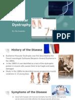 Muscular Dystrophy Quarter 3 Project Mia Gradelski