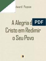 AAlegriadeCristoemRedimiroSeuPovoporEdwardPayson.pdf