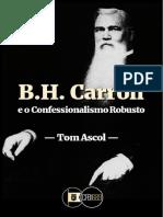 B.H.CarrolleoConfessionalismoRobustoporTomAscol.pdf