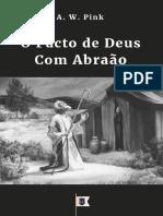 OPactodeDeusComAbraCeoPactosdeDeusParteIVporA.W.Pink.pdf
