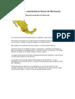 Ubicación y Características Físicas de Michoacán