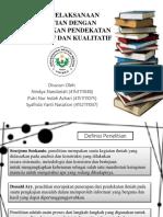Proses Pelaksanaan Penelitian Dengan Menggunakan Pendekatan Kuantitatif Dan