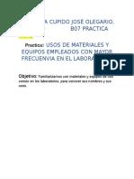Usos de Materiales y Equpios Empleados Con Mayor Frecuencia en El Laboratorio Practica 1 b07