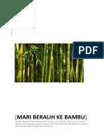 Mari Beralih Ke Bambu