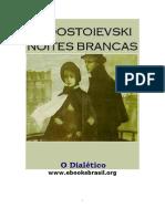 noites brancas - Dostoievski