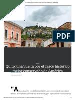 Quito - Una Vuelta Por El Casco Histórico Mejor Conservado de América