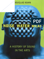 Kahn_Douglas_Noise_Water_Meat_A_History_of_Sound_in_the_Arts_no_OCR.pdf