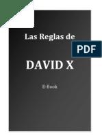 LAS REGLAS DE DAVID X (español internacional)