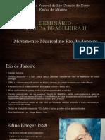 Movimento Musical No Rio de Janeiro[1]