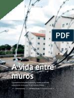 FAPESP (2017) - A Vida Entre Muros