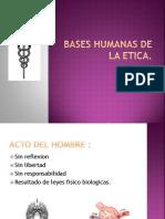 Bases Humanas de La Etica