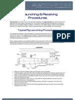 Launching Retrieving Procedures