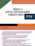 BÖLÜM 4 Kapalı Sistemlerin Enerji Analizi