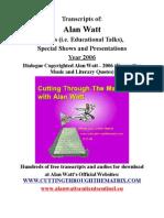 Alan Watt Blurb Transcripts 2006