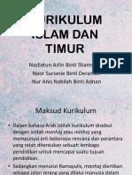 Kurikulum Islam Dan Timur Perbentangan