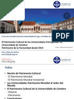 El Patrimonio Cultural de las Universidades Portuguesas La Universidade de Coimbra Patrimonio de la Humanidad desde 2013.pdf