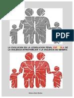 LA EVOLUCION EN LA LEGISLACION PENAL ESPAÑOLA DE LA VIOLENCIA INTRAFAMILIAR Y LA VIOLENCIA DE GENERO.