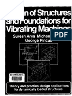 Arya, S., ONeill, M., & Pincus, G. (1984). Design of structures and foundations for vibrating machines (4st ed.)..pdf