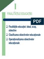 Pedagogie 1 Curs 7-Finalitatile Educatiei