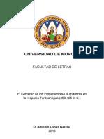LÓPEZ GARCÍA 2015 - El Gobierno de Los Emperadores-Usurpadores en La Hispania Tardoantigua (350-425 DC)