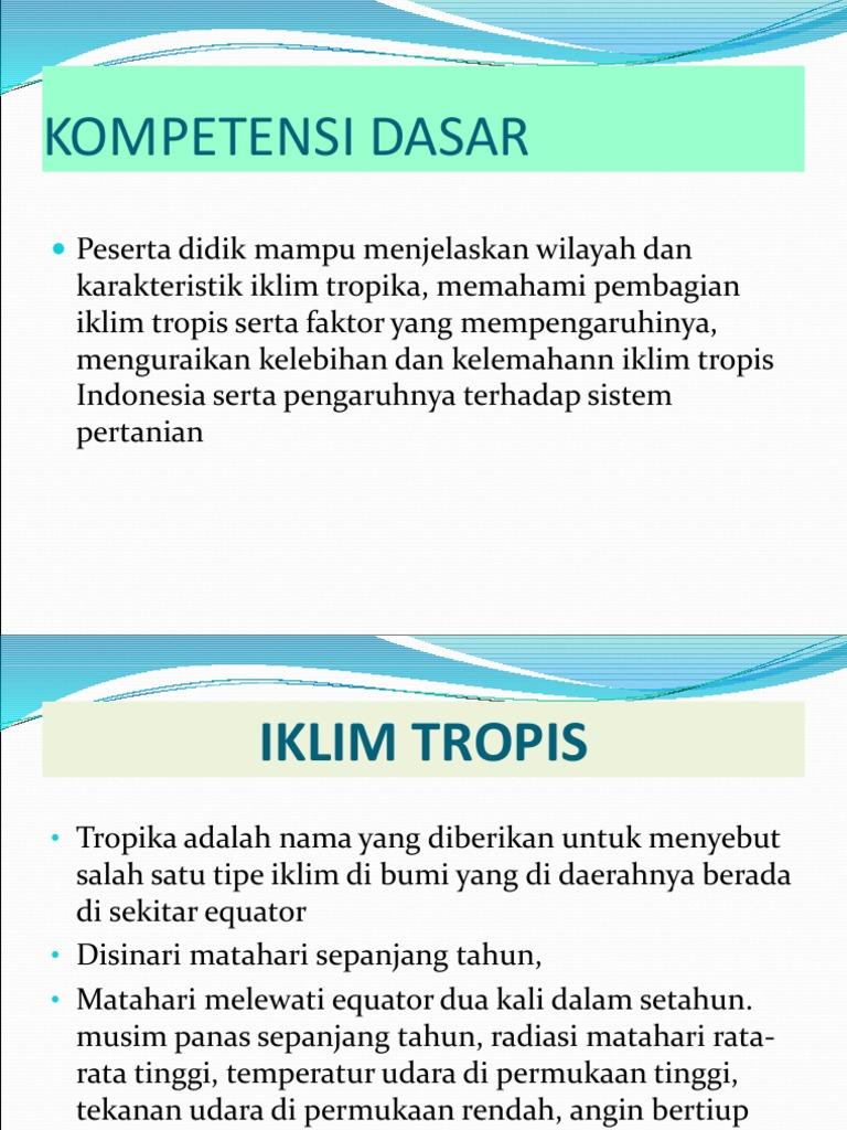 3 Iklim Tropis Iklim tropis di indonesia