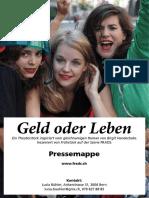 Geld Oder Leben FRADS Pressedossier