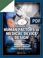 Matthew Bret Weinger, Michael E. Wiklund, Daryle Jean Gardner-Bonneau-Handbook of Human Factors in Medical Device Design -CRC Press (2010)