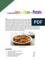 Tomatoe- Aloo and Peas