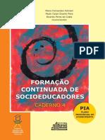 UFMS. 2013. Caderno 4. PIA.pdf