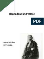 Syntax 6 Dependenz, Valenz