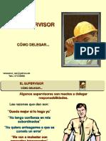 El Supervisor - Como Delegar