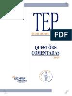 TEP 2007 - Questões comentadas.pdf
